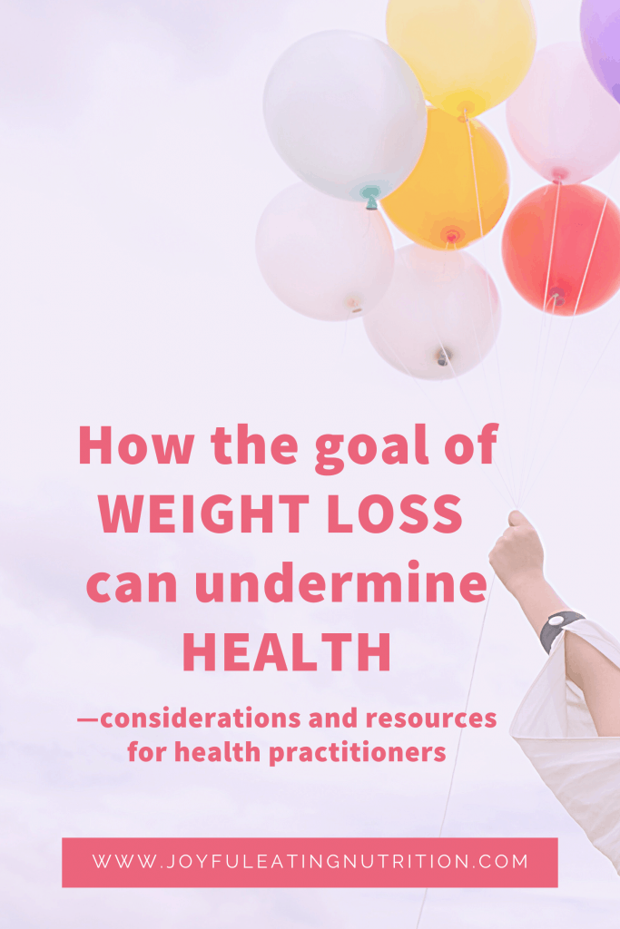 How the goal of weight loss can undermine health