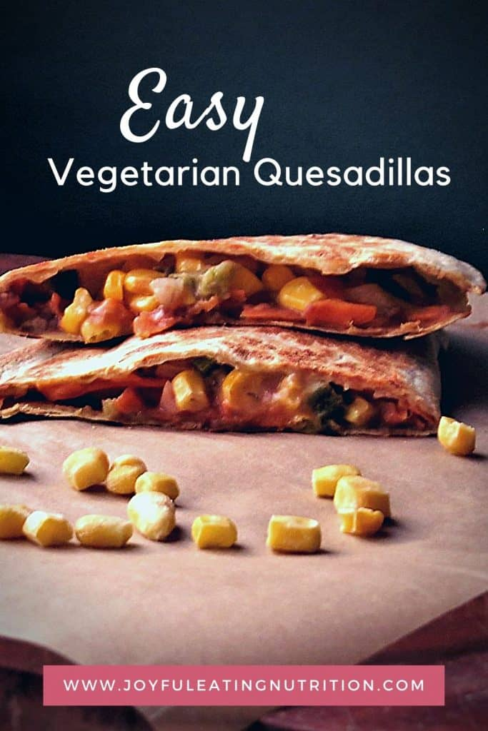 Easy Vegetarian Quesadillas slices with title on background