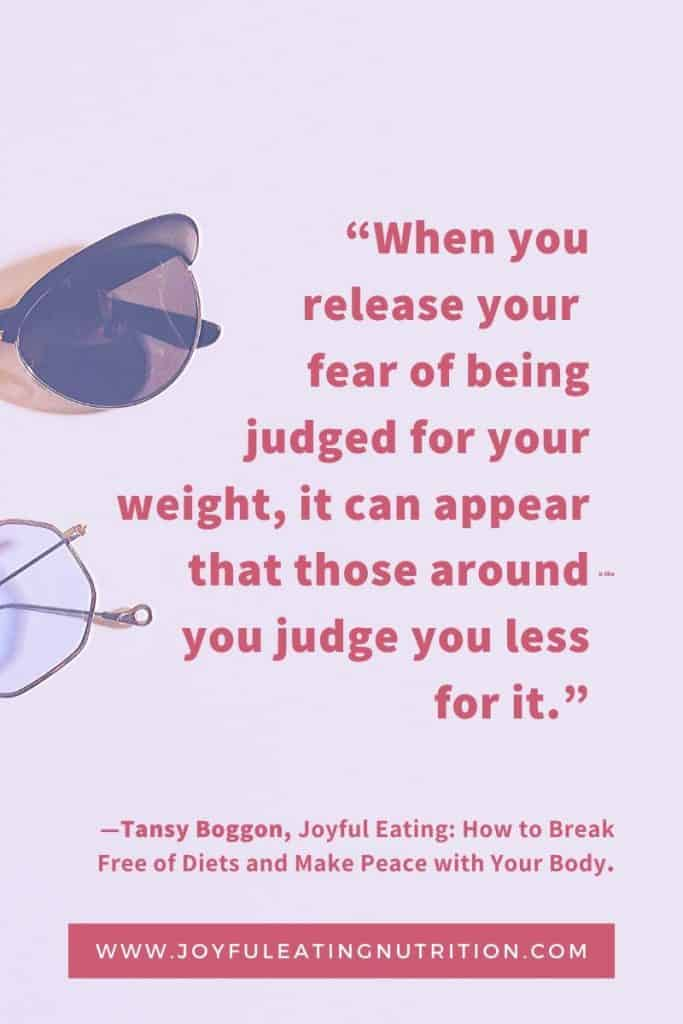 Free Yourself of Judgement Quote from Joyful Eating