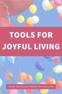 Tools for Joyful Living
