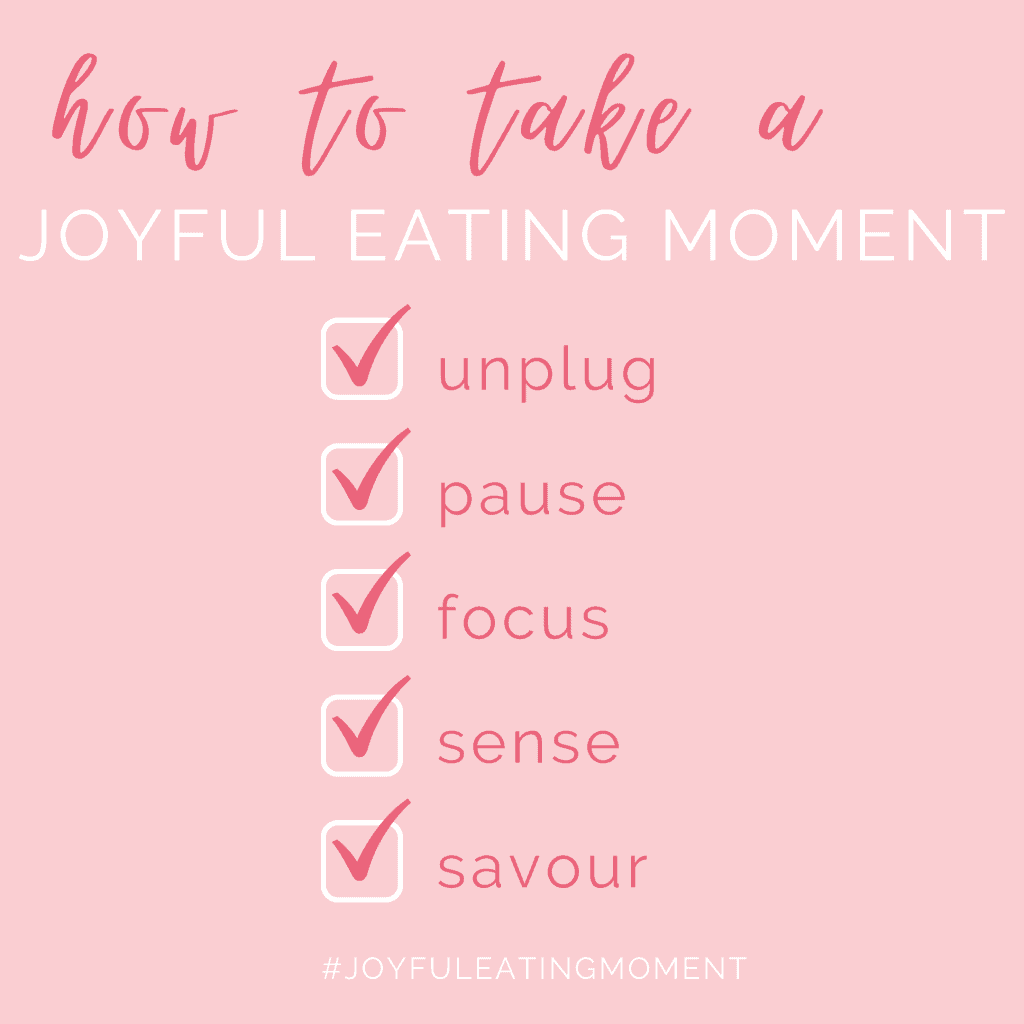 Checklist for how to take a joyful eating moment